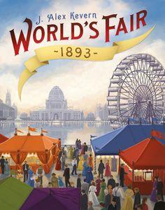 Desková hra World's Fair 1893 Board Game Organization, Bored Games, Happy Friday The 13th, Chicago, Family Board Games, Background Information, World's Fair, Ex Libris, Tabletop Games