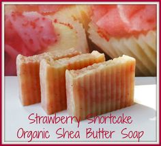 Check out this item in my Etsy shop https://www.etsy.com/listing/100104164/strawberry-shortcake-organic-shea-butter