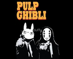 Pulp Ghibli - Studio Ghibli and Pulp Fiction ~ Designed by tduffy from Redbubble