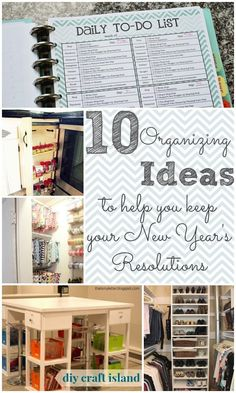 10 Organizing Ideas to Help You Keep New Year's Resolutions. Lots of free printables.