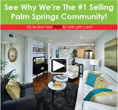 Palm Springs #1 Selling Community - Offering 3% Broker Commission and a $1,000 Gift Card.  Contact the Villa Boutique Sales Counselor for details: 760-656-8865.  http://www.houseofe-blast.com/BMG/villablDec52014.html