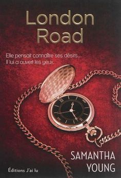On Dublin Street, Tome 2 : London Road - Samantha Young