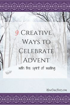 I love Christmas so much I'm usually in a rush to skip right over Advent and get right to celebrating the first coming of Christ. But Advent is such a beautiful liturgical season of waiting, preparation and reflection of the joy and rejoicing that is to come. Liturgical living during Advent only enhances our rejoicing during Christmastide. Here are some creative ways to help your family remember the spirit of waiting and anticipation during Advent. - NowOneFoot.com