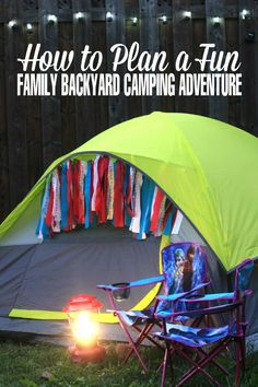How to Plan a Fun Family Backyard Camping Adventure - Power more summer with a…