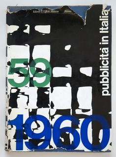 pubblicità in italia 1959-60 Book Cover Art, Book Cover Design, Book Design, Design Art, Print Design, Book Covers, Graphic Design Branding, Graphic Design Illustration, Typography Design