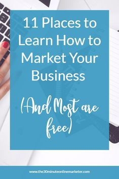 11 great resources for mompreneurs to learn how to market their business from home