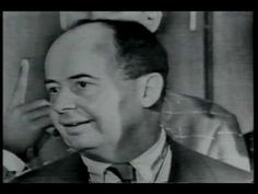 """John Von Neumann appears on the television program """"America's Youth Wants To Know"""". He made this appearance when he was the Commissioner of the Atomic Energy. John Von Neumann, Television Program, Time Capsule, Critical Thinking, Problem Solving, Science And Technology, Mathematics, Physics, Computers"""