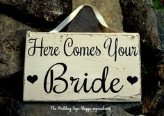 Wedding Sign Here Comes Your Bride Signs by TheWeddingSignShoppe, $29.00