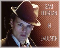 Sam Heughan in Emulsion. Photo manip by me
