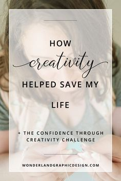 How creativity helped save my life - How finding graphic design and…| Wonderland Graphic Design