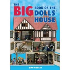The Big Book of the Dolls' House (Paperback)  http://www.amazon.com/dp/1861084854/?tag=goandtalk-20  1861084854