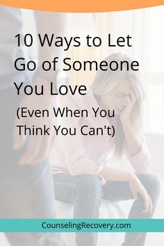 Letting Go Of Someone You Love, Let It Be, Toxic Relationships, Healthy Relationships, Relationship Problems, Relationship Advice, Codependency Recovery, Grief Support, Interpersonal Relationship