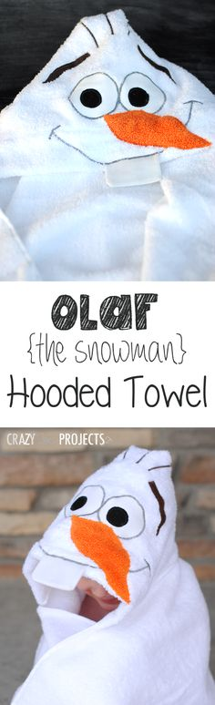 Olaf the Snowman Hooded Towel Tutorial by Crazy Little Projects