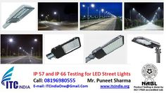 Electrical Safety Testing Lab ITC India: IP 57 and IP 66 Testing for LED Street Lights | IP...
