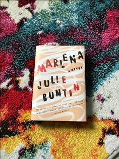 We're settling in for a weekend with our Book Date of the week, Julie Buntin's MARLENA.