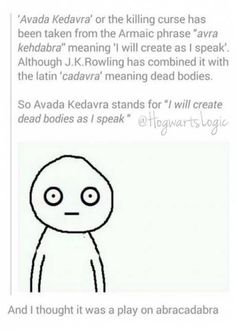 Avada Kedavra's true meaning understood by a fan.