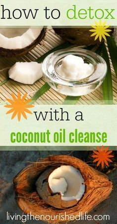 How to DETOX with a coconut oil cleanse - livingthenourishedlife.com