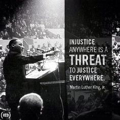 Martin Luther King Jr Injustice Anywhere