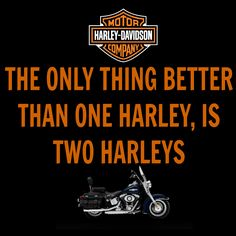The only thing better than one Harley, is two Harleys