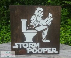 Hey, I found this really awesome Etsy listing at https://www.etsy.com/listing/384963416/storm-pooper-star-wars-sign-bathroom