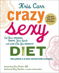 Crazy Sexy Diet: Eat Your Veggies, Ignite Your Spark, And Live Like You Mean It! by Kris Carr http://www.amazon.com/dp/0762777931/ref=cm_sw_r_pi_dp_STt-tb107SSC5