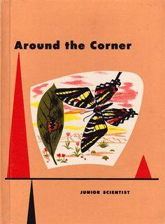 Around the Corner (a Junior Scientist school book) by Arthur Baker, Grace Maddux and Helen Warrin