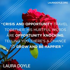 Treat each crisis as an opportunity!