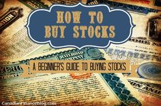 How to Buy Stocks: A Beginners Guide to Buying Stocks