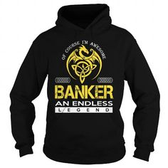 BANKER An Endless Legend T Shirts, Hoodie. Shopping Online Now ==►…