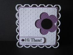 Hi There! by lisaadd - Cards and Paper Crafts at Splitcoaststampers
