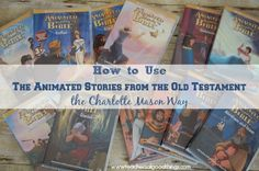 How to Use Animated Stories from the Old Testament the Charlotte Mason Way - After 16 years of using these animated movies to help our children learn the Bible, we are still using them in our home and share our tips for using them in your homeschool. www.teachersofgoo...