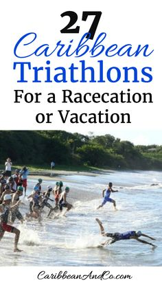 Need some fitness motivation? Consider training for one of these 27 Caribbean triathlons where you are sure to find lovely weather, beautiful scenery and the crystal warm waters of the Caribbean sea.