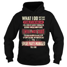 Spare Parts Manager What I do Job Title TShirt