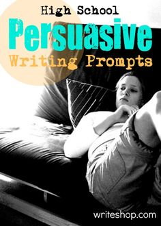 High School Persuasive Writing Prompts | Teens will convince a friend to volunteer, watch less TV, or read a great book.
