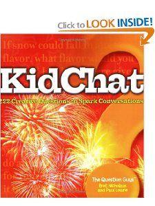 Amazon.com: KidChat: 222 Creative Questions to Spark Conversations (9781596433144): Bret Nicholaus, Paul Lowrie: Books