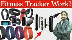 How does Fitness Tracker Work? How to Fit Your Body? Tech Inside Fitness...