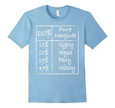 110% Pure Magick By Gypsy Hippie Fairy Witchy T-shirt