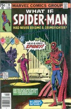 What If? #19 - What if Spider-Man had Never Become a Crimefighter? (Issue)