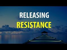 Abraham Hicks, Releasing The Resistance To What-Is (Rampage) - YouTube