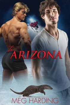 To Arizona (2016 Daily Dose – A Walk on the Wild Side)   Gay Book Reviews – M/M Book Reviews