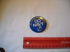 """Be Someone Special Go Navy Collectible 2 1/4"""" Pin - For sale at Wenzel Thrifty Nickel eCRATER Store"""