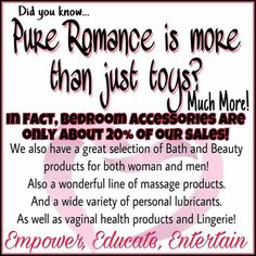 Pure Romance is so much more than just toys. Check out our amazing line of bath, body & massage products at pureromance.com/cassiaashton or follow me on Facebook at Pure Romance by Cassia Ashton.