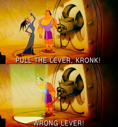 I love the Emperor's New Groove :)