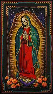 La Santa Muerte: syncretized with my other favorite lady, Nuestra Señora de Guadalupe.