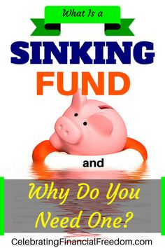 What is a Sinking Fund and Why Do You Need One? Budgeting with a sinking fund helps you save money for future expenses |budget | Budgeting | sinking funds