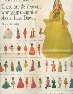 Dawn dolls advertisement...and of course the number one reason for me was the name!