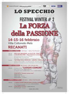 Lo Specchio Magazine. La Forza della Passione, 14-15-16 Febbraio 2014. Presso il Gallery Hotel Recanati e Villa Colloredo Mels. Recanati.