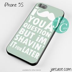 moustache quotes Phone case for iPhone 4/4s/5/5c/5s/6/6 plus