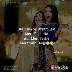 221 Best Dosto Ki Mehf L Images Bestfriends Friend Quotes Besties