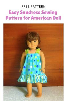 Easy Doll Sundress Sewing Pattern Need to sew a doll dress real easy and quick? Then this is the right doll dress sewing pattern for you. This is a simple yet cute doll sundress sewing pattern, which can be made in half an hour or so Sewing Doll Clothes, Sewing Dolls, Girl Doll Clothes, Dress Sewing, Girl Dolls, Sew Dress, Sewing Coat, Ag Dolls, Baby Clothes Patterns